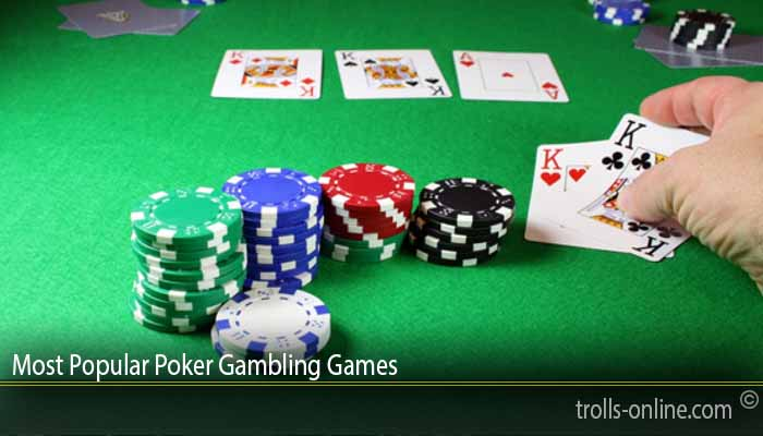 Most Popular Poker Gambling Games